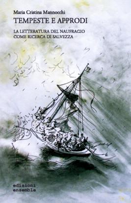 Tempeste e approdi di Maria Cristina Man