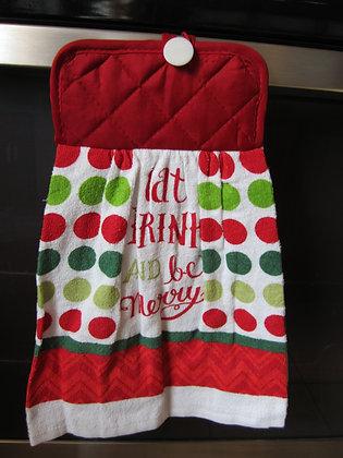 Eat, Drink, Be Merry Towel