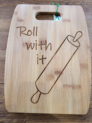 Roll with It Cutting Board