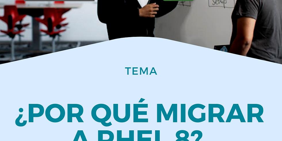 ¿Por qué migrar a RHEL 8? Red Hat