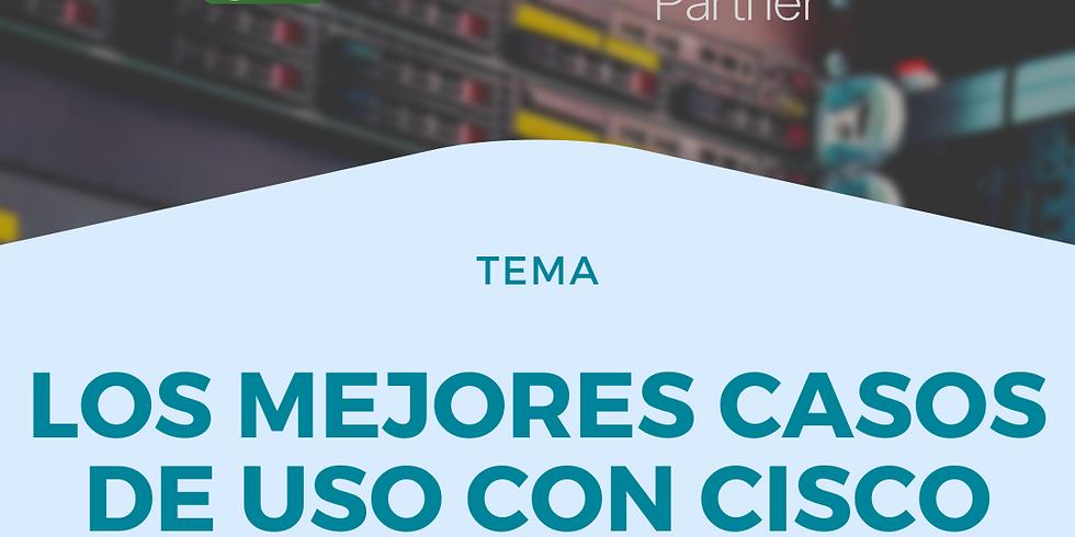 Los mejores casos de uso con Cisco Seguridad.
