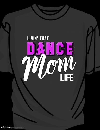 Dance Mom's T-Shirt