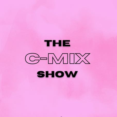 THE C-MIX SHOW FT. NOLAY - WED 3RD JAN (FLEX 101.4FM)