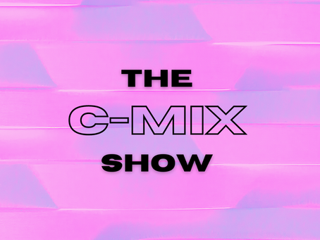 THE C-MIX SHOW FT. 23 UNOFFICIAL - WED 10TH FEB (FLEX 101.4FM)