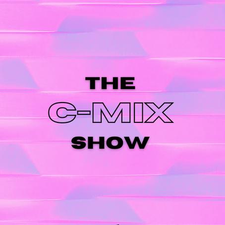 THE C-MIX SHOW FT. 23 UNOFFICIAL - WED 10TH FEB (FLEX 101.4FM)