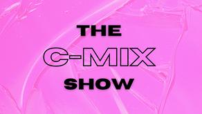 THE C-MIX SHOW FT. DJ BIG MIKE - WED 24TH FEB (FLEX 101.4FM)