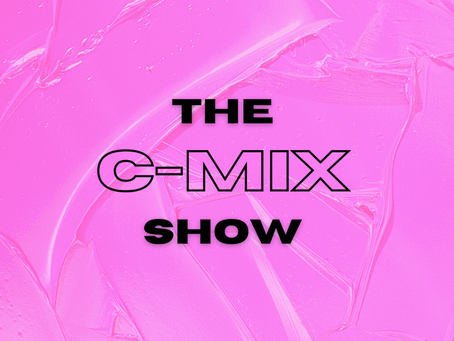 THE C-MIX SHOW FT. DJ BIG MIKE - WED 24TH FEB (FLEX 101.4FM)
