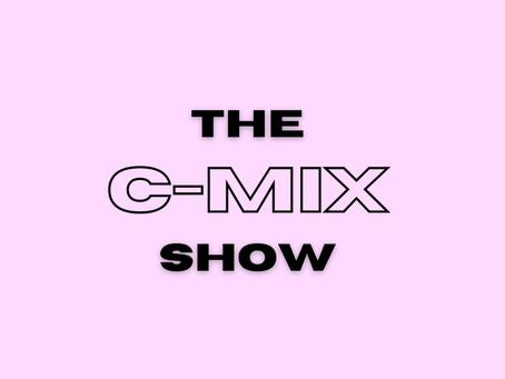 THE C-MIX SHOW FT. FRISCO - WED 4TH NOV (FLEX 101.4FM)