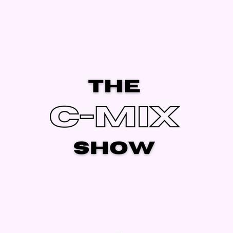 THE C-MIX SHOW - WED 16TH SEPT (FLEX 101.4FM)