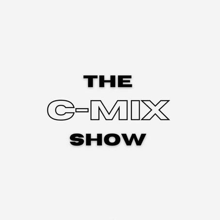 THE C-MIX SHOW - WED 9TH SEPT (FLEX 101.4FM)