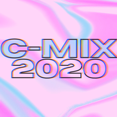 NEW! C-MIX PLAYLIST - C-MIX : 2020