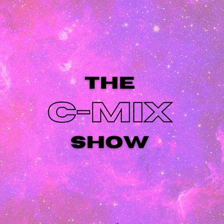 THE C-MIX SHOW FT. ALICAI HARLEY - WED 17TH FEB (FLEX 101.4FM)