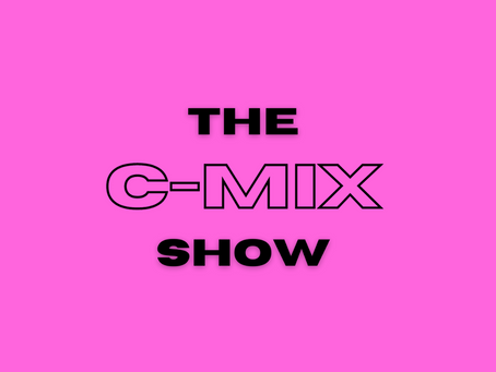 THE C-MIX SHOW FT. MILLI MAJOR - WED 21ST OCTOBER (FLEX 101.4FM)