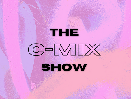 THE C-MIX SHOW - WED 9TH DEC (FLEX 101.4FM)
