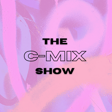 THE C-MIX SHOW - WED 9TH DEC (FLEX 101.4FM)