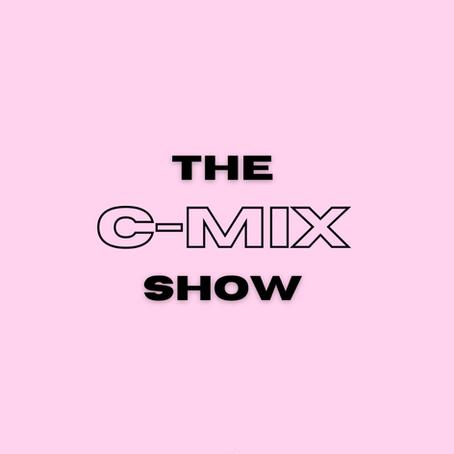 THE C-MIX SHOW FT. ZEPH - WED 11TH NOV (FLEX 101.4FM)