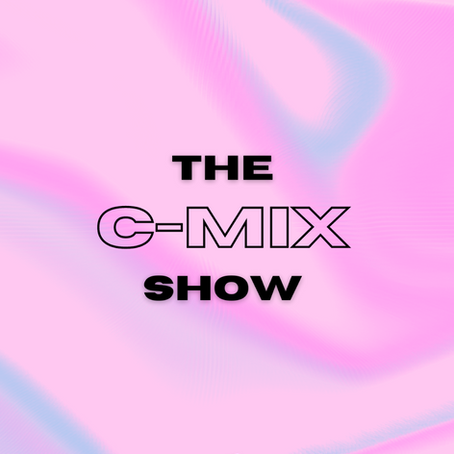 THE C -MIX SHOW FT. LOST GIRL - WED 30TH DEC (FLEX 101.4FM)