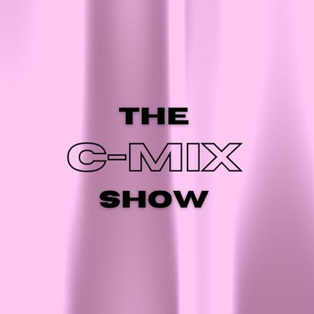 THE C-MIX SHOW FT. MANGA SAINT HILARE - WED 23RD DEC (FLEX 101.4FM)