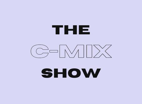 THE C-MIX SHOW - WED 12TH AUG (FLEX 101.4FM)