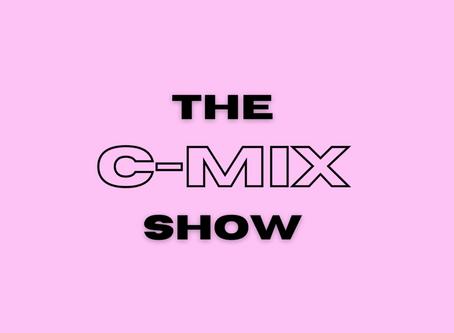THE C-MIX SHOW - WED 19TH AUG (FLEX 101.4FM)