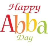"Happy ""Abba"" Day"