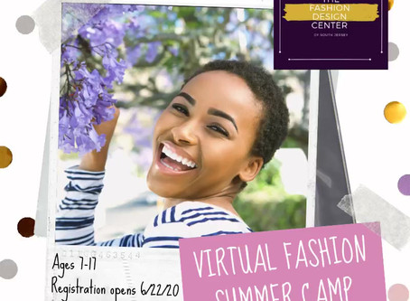 Virtual Fashion Camp Registration Opens 6/22!