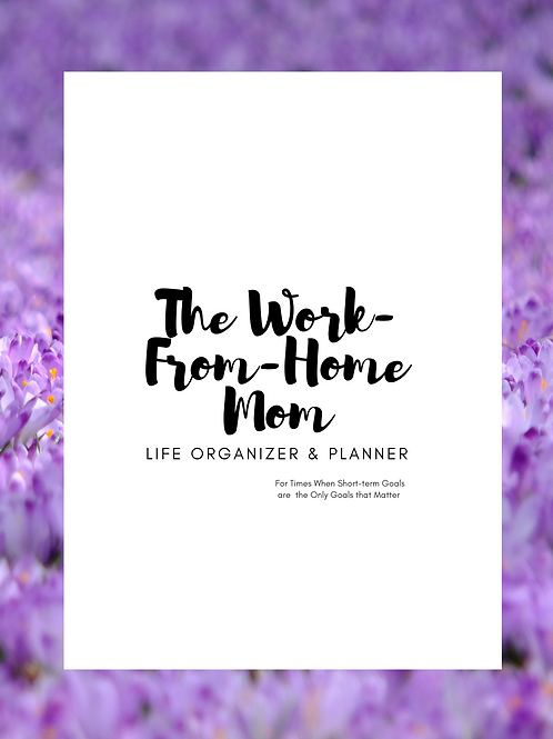Work From Home Mom Life Planner & Organizer