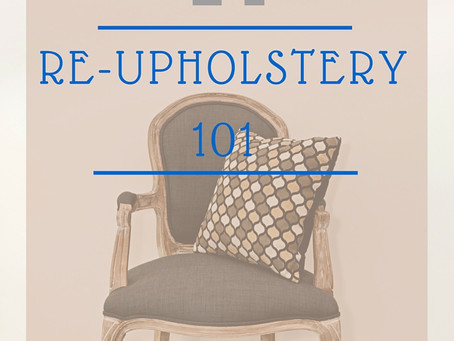 Re-Upholstery 101