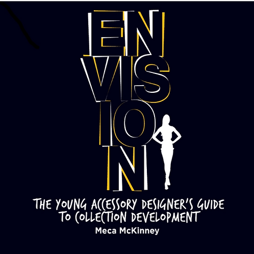 E-book | ENVISION:  The Young Accessory Designer's Guide To Collection Developme
