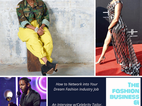 How to Network into Your Dream Fashion Industry Job : An Interview w/Celebrity Tailor, Corin Wright
