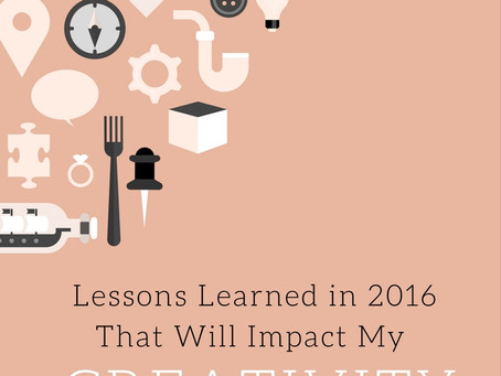 Lessons Learned in 2016 That Will Impact My Creativity in 2017