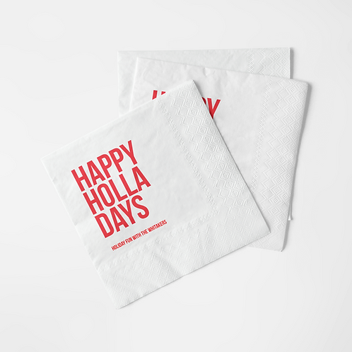 HAPPY HOLLA DAYS NAPKIN