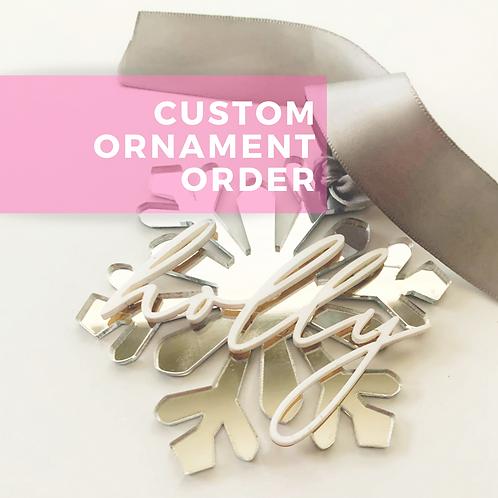 Custom Ornament Order