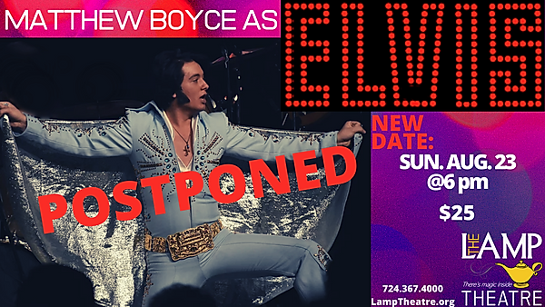 Matthew Boyce as ELVIS FB EVENT NEW DATE