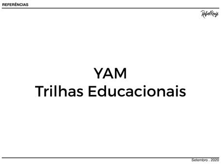 YAM - Trilhas Educacionais