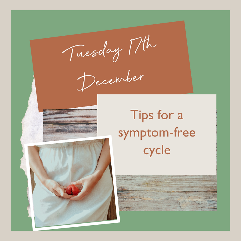 Tips for a symptom-free cycle