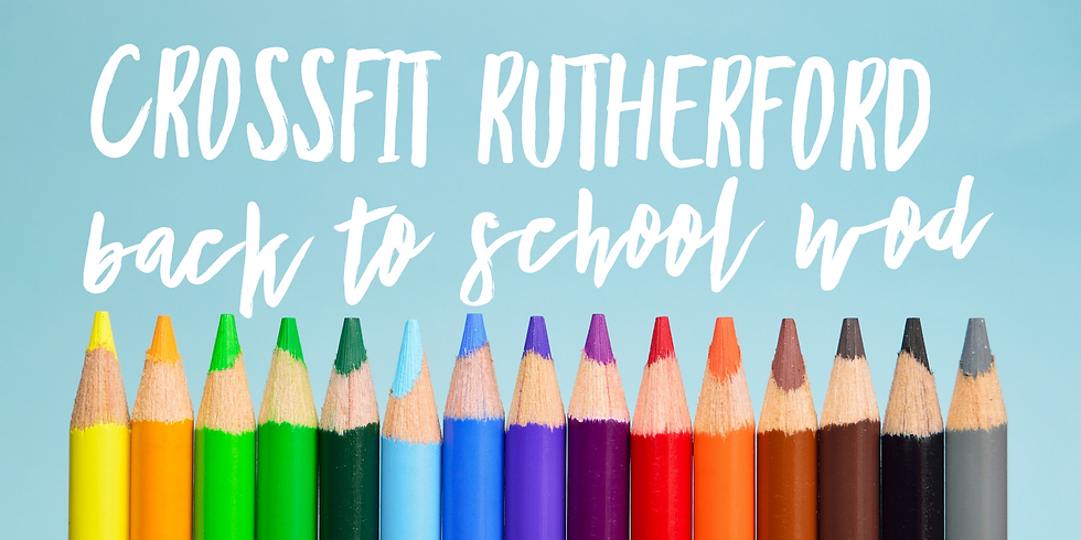 CFR Back to School WOD and School Supply Drive