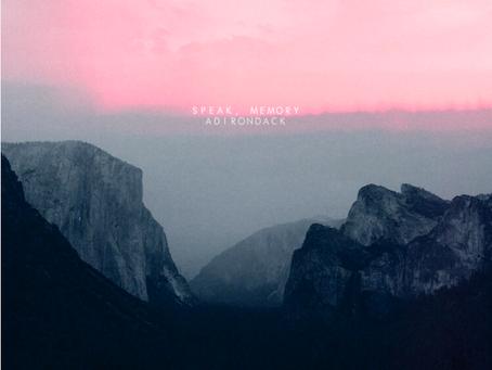 "Interview: Speak, Memory And Their New EP ""Adirondack"""