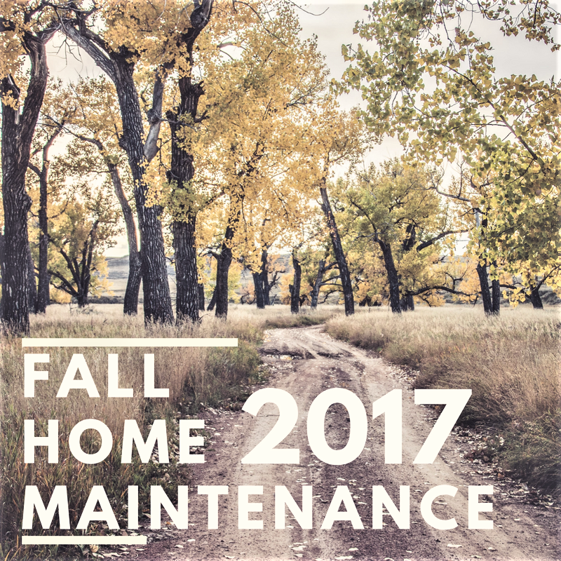 Fall Home Maintenance 2017