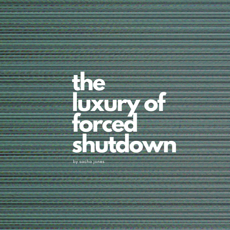 The Luxury Of Forced Shutdown
