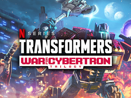 NETFLIX'S TRANSFORMERS WAR FOR CYBERTRON - SIEGE IS MY NEW OBSESSION!