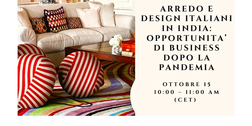 Arredo e Design Italiani In India: Opportunita' di business dopo la pandemia