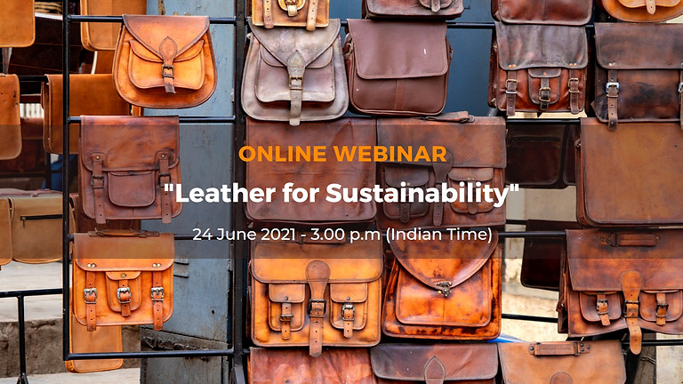"""Webinar on """"Leather for Sustainability"""""""