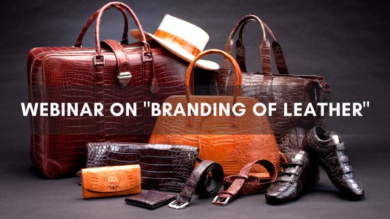 "Webinar on ""Branding of Leather"""