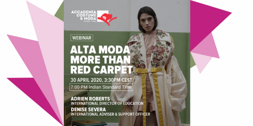 ALTA MODA MORE THAN RED CARPET : ACM MASTER'S WEBINAR