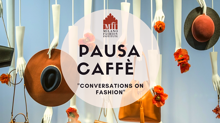 Communication in the field of Fashion: Meeting the Protagonists