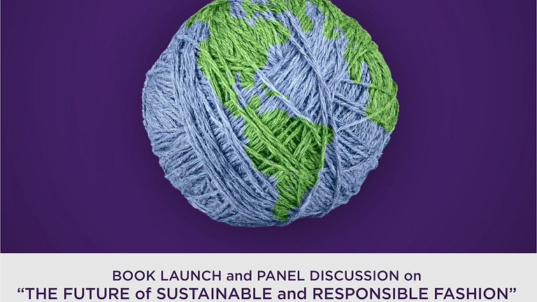 Book Launch and Panel Discussion on The Future of Sustainable and Responsible Fashion