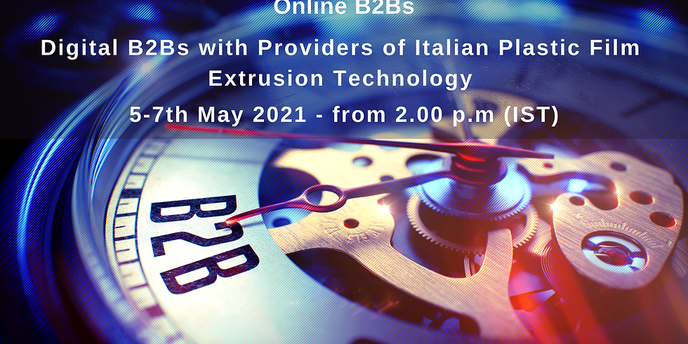 MAKE in INDIA with ITALY - Online digital B2Bs with Italian Plastic Film Extrusion Technology providers