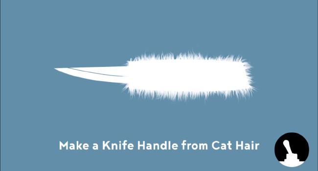Рукоятка ножа из кошачьей шерсти