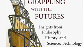 Grappling with the Futures: Insights from Philosophy, History and Science, Technology and Society